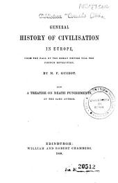 General History of Civilisation in Europe: From the Fall of the Roman Empire Till the French Revolution