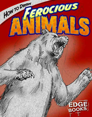 How to Draw Ferocious Animals PDF