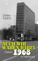 Auch wir waren dabei  Ostern 1968 in Hamburg PDF