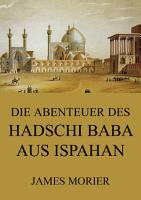 Die Abenteuer des Hadschi Baba aus Ispahan PDF