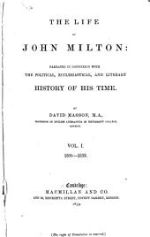 The Life of John Milton: 1608-1639