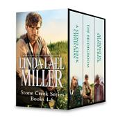 Linda Lael Miller Stone Creek Series Books 4-6: A Stone Creek Christmas\The Bridegroom\At Home in Stone Creek