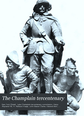 The Champlain tercentenary: Final report of the New York lake Champlain tercentenary commission