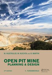 Open Pit Mine Planning and Design, Two Volume Set & CD-ROM Pack: Edition 3