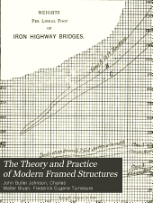 The theory and practice of modern framed structures designed for the use of schools and for engineers in professional practice
