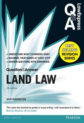 Law Express Question and Answer: Land Law(Q&A revision guide): Edition 3