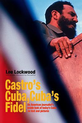 Castro s Cuba  Cuba s Fidel
