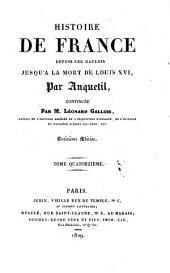 Histoire de France depuis les Gaulois jusqu'à la mort de Louis XVI.: Continuée jusqu'au sacre de Charles X, Volume14