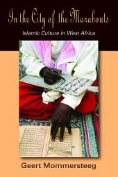 In the City of the Marabouts: Islamic Culture in West Africa
