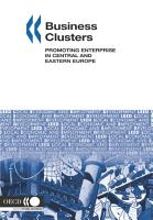 Local Economic and Employment Development  LEED  Business Clusters Promoting Enterprise in Central and Eastern Europe PDF