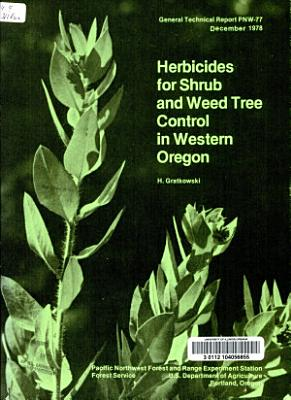 Herbicides for Shrub and Weed Tree Control in Western Oregon