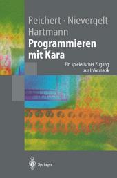 Programmieren mit Kara: Ein spielerischer Zugang zur Informatik