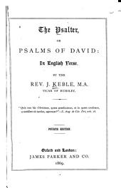 The Psalter, Or, Psalms of David: In English Verse