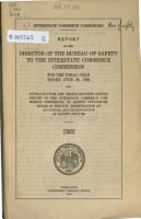 Report of the Director of the Bureau of Safety to the Interstate Commerce Commission for the Fiscal Year Ended     PDF