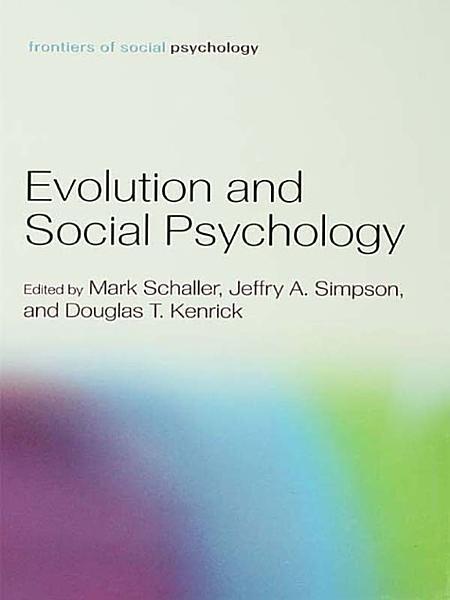Evolution and Social Psychology