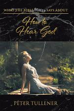 What the Bible Really Says about How to Hear God