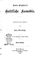 Dante Alighieri's Göttliche Komödie Uebersetzt und erläutert von Karl Streckfuss