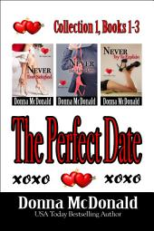 The Perfect Date Collection 1, Books 1-3