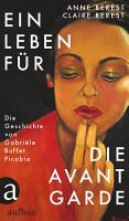 Ein Leben f  r die Avantgarde PDF