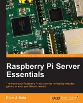 Raspberry Pi Server Essentials