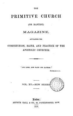 The Primitive Church  or Baptist  Magazine PDF