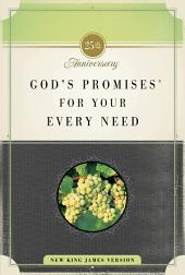 God's Promises for Your Every Need: 25th Anniversary Edition
