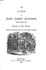 The Life of John James Audubon