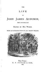 The Life of John James Audubon: The Naturalist