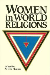 Women in World Religions: A Critique of Orthodoxy in Literary Studies