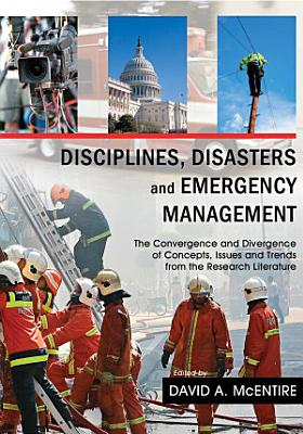 Disciplines, Disasters and Emergency Management