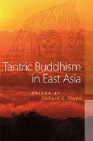 Tantric Buddhism in East Asia PDF