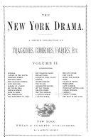 The New York Drama: no. 13-24