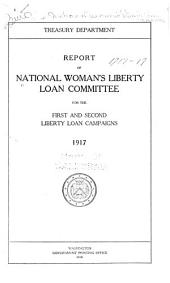 Report of National woman's liberty loan committee for the first - [fourth and victory] loan campaigns