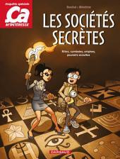 Ça m'intéresse - Tome 3 - Les Sociétés secrètes