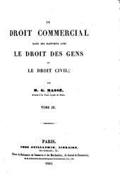 Le droi commercial dans ses rapports avec le droit des gens et le droit civil: Volumes3à4