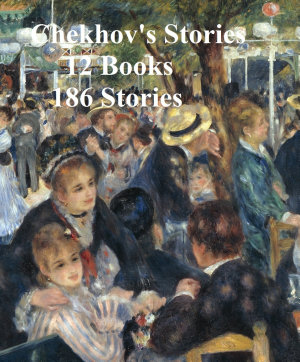 Chekhov s Stories 12 books 186 stories PDF