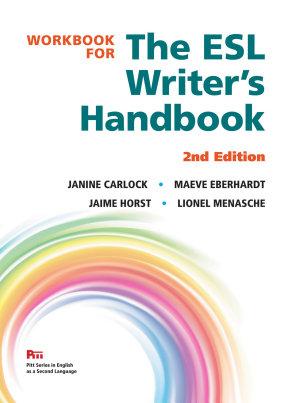 Workbook for the ESL Writer's Handbook, 2nd Edition