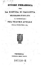 Ettore Fieramosca ossia la disfida di Barletta. Melodramma in due atti. (Musica di Costantino Quaranta.)
