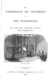 The tabernacle of testimony in the wilderness