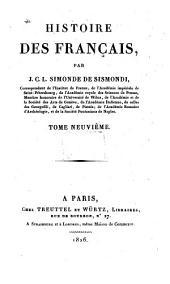 Histoire des Français: Volume9