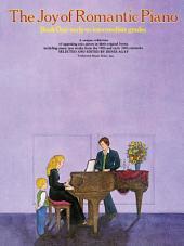 The Joy Of Romantic Piano (Book One)