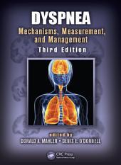 Dyspnea: Mechanisms, Measurement, and Management, Third Edition, Edition 3