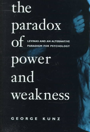 The Paradox of Power and Weakness PDF