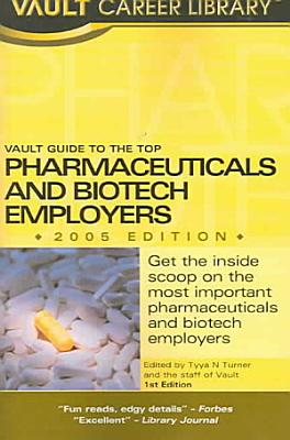 Vault Guide to the Top Pharmaceuticals and Biotech Employers PDF