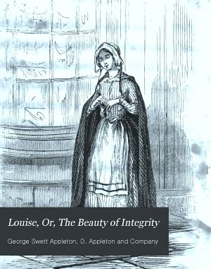 Louise  Or  The Beauty of Integrity