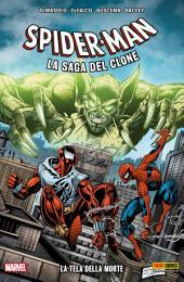 Spider-Man La Saga Del Clone: La Tela Della Morte