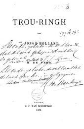 Trou-ringh voor 't jonge Holland: nieuwe bundel