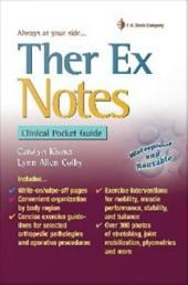 Ther Ex Notes: Clinical Pocket Guide