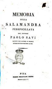 Memoria sulla salamandra perspicillata del dottore Paolo Savi ..