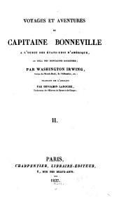 Voyages et aventures du capitaine Bonneville à l'ouest des États-Unis d'Amérique, au delà des Montagnes Rocheuses: Volume2